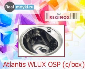 Кухонная мойка Reginox Atlantis WLUX OSP (c/box)