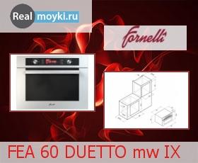 Духовка Fornelli FEA 60 DUETTO MW IX