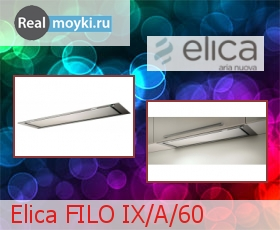 Кухонная вытяжка Elica Filo IX/A/60
