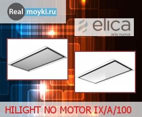 Кухонная вытяжка Elica HILIGHT NO MOTOR IX/A/100