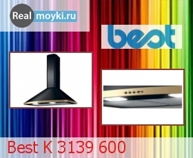 Кухонная вытяжка Best K 3139 600