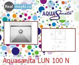 Кухонная мойка Aquasanita LUN 100 N