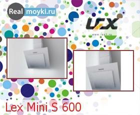 Кухонная вытяжка Lex Mini S 600