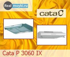 Кухонная вытяжка Cata P 3060 IX