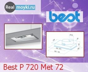 Кухонная вытяжка Best P 720 Met 72
