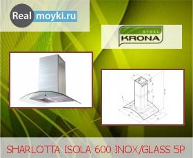 Кухонная вытяжка Крона Sharlotta Isola 600