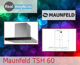 Кухонная вытяжка Maunfeld TSH 60