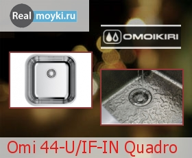 Кухонная мойка Omoikiri Omi 44-U/IF-IN Quadro
